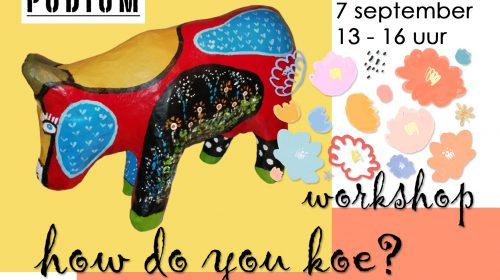 Workshop: 'How do you koe?' met KunstGein Podium